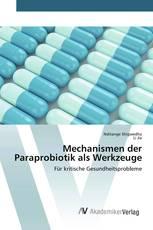 Mechanismen der Paraprobiotik als Werkzeuge