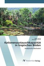 Kationenaustauschkapazität in tropischen Böden