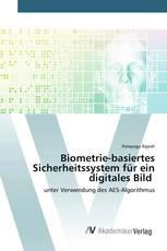 Biometrie-basiertes Sicherheitssystem für ein digitales Bild