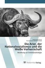 Die Arier, der Nationalsozialismus und die Weiße Vorherrschaft