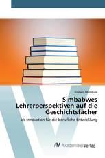 Simbabwes Lehrerperspektiven auf die Geschichtsfächer