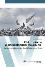 Elektronische Warteschlangenverwaltung