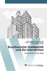 Brasilianische Stadtpolitik und die Intervention