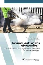 Larvizide Wirkung von Mikropartikeln