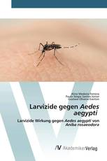 Larvizide gegen Aedes aegypti