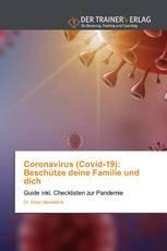 Coronavirus (Covid-19): Beschütze deine Familie und dich