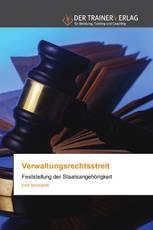 Verwaltungsrechtsstreit