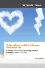 Entwicklung sozial-emotionaler Kompetenzen