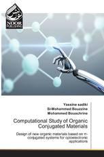 Computational Study of Organic Conjugated Materials