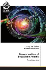 Decomposition of Separation Axioms