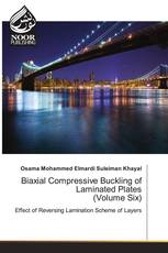 Biaxial Compressive Buckling of Laminated Plates (Volume Six)