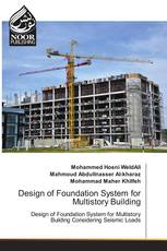 Design of Foundation System for Multistory Building