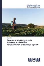 Ponowne wykorzystanie ścieków z zakładów nawozowych w rozwoju upraw