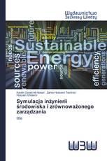 Symulacja inżynierii środowiska i zrównoważonego zarządzania
