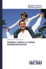Arabska rodzina w lustrze wielokulturowości