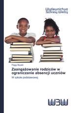 Zaangażowanie rodziców w ograniczanie absencji uczniów