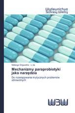 Mechanizmy paraprobiotyki jako narzędzia
