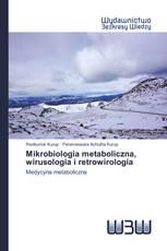 Mikrobiologia metaboliczna, wirusologia i retrowirologia