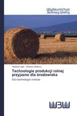 Technologie produkcji rolnej przyjazne dla środowiska
