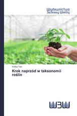 Krok naprzód w taksonomii roślin