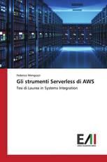 Gli strumenti Serverless di AWS