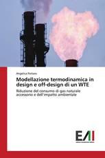 Modellazione termodinamica in design e off-design di un WTE