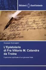 L'Epistolario di Fra Vittorio M. Calandra da Troina