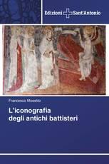 L'iconografia degli antichi battisteri