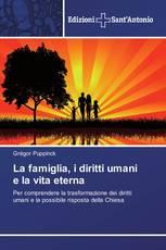La famiglia, i diritti umani e la vita eterna