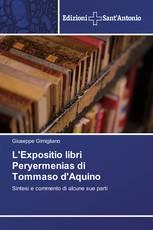 L'Expositio libri Peryermenias di Tommaso d'Aquino