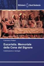 Eucaristia. Memoriale della Cena del Signore