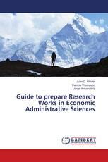 Guide to prepare Research Works in Economic Administrative Sciences