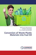Conversion of Waste Plastic Materials into Fuel Oil