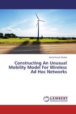 Constructing An Unusual Mobility Model For Wireless Ad Hoc Networks