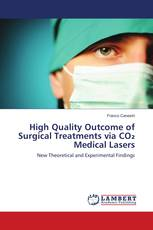 High Quality Outcome of Surgical Treatments via CO₂ Medical Lasers