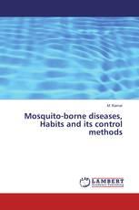 Mosquito-borne diseases, Habits and its control methods
