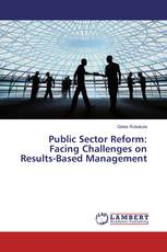 Public Sector Reform: Facing Challenges on Results-Based Management