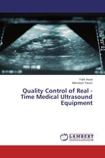 Quality Control of Real - Time Medical Ultrasound Equipment