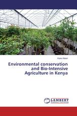 Environmental conservation and Bio-Intensive Agriculture in Kenya