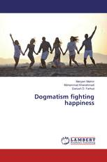 Dogmatism fighting happiness