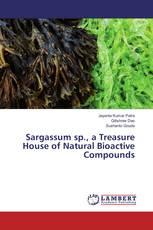 Sargassum sp., a Treasure House of Natural Bioactive Compounds