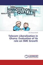 Telecom Liberalization in Ghana: Evaluation of its role on SME Growth