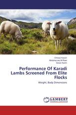 Performance Of Karadi Lambs Screened From Elite Flocks