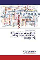 Assessment of patient safety culture among physicians