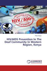 HIV/AIDS Prevention In The Deaf Community In Western Region, Kenya