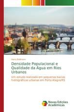 Densidade Populacional e Qualidade da Água em Rios Urbanos