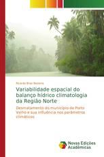 Variabilidade espacial do balanço hídrico climatologia da Região Norte