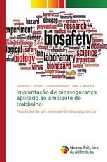 Implantação de biossegurança aplicado ao ambiente de trabbalho