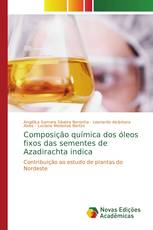 Composição química dos óleos fixos das sementes de Azadirachta indica