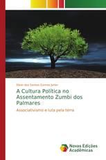 A Cultura Política no Assentamento Zumbi dos Palmares